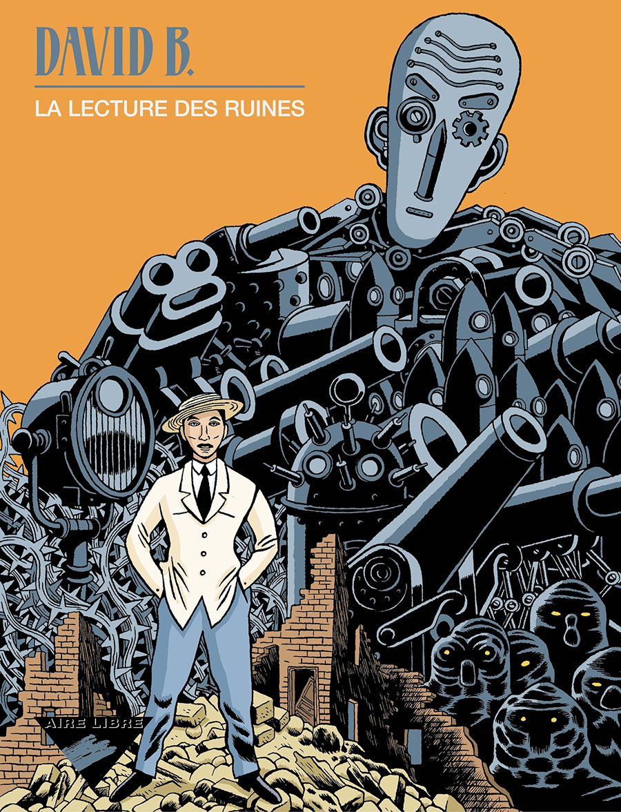 La Lecture des ruines de David B (Dupuis- 2001)